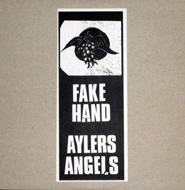 Fake Hand/Ayler's Angels LP