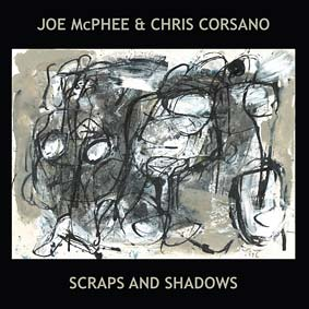 Scraps and Shadows LP