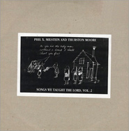 Phil X. Milstein-Thurston Moore Songs We Taught The Lord LP